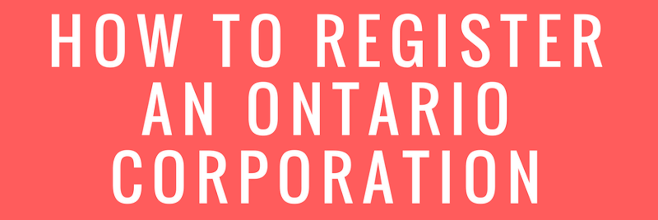 How To Register An Ontario Corporation