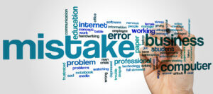 Critical Business Mistakes and How to Avoid Them