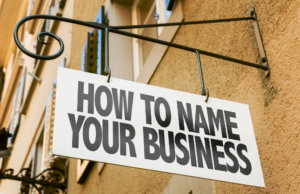 Setting Up a New Company? Here's How to Name It